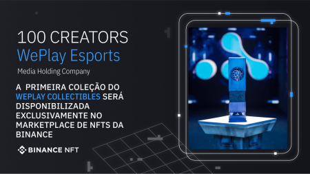 WePlay Esports Announces to List NFTs on Binance NFT Marketplace