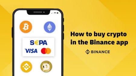 Cómo comprar criptomonedas con SEPA o tarjeta de crédito en la aplicación Binance