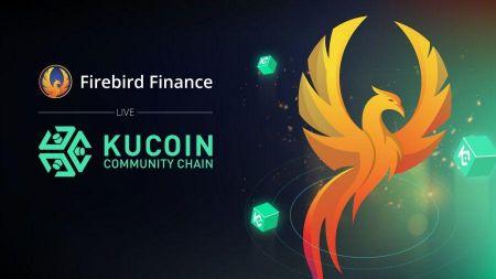 Firebird Finance Expands to The KuCoin Community Chain