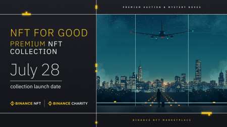 """Binance NFT x Binance Charity: Get the """"NFT for Good"""" Collection and Support Children in Need Worldwide"""