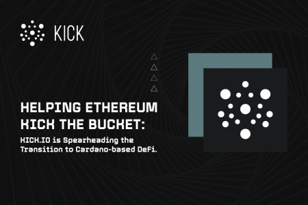 Kick.io is Spearheading the Transition to Cardano-based DeFi.