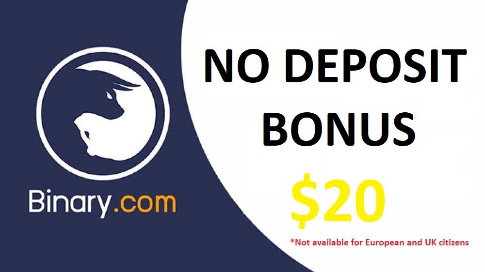 Binary.com No Deposit Bonus - $20 for free