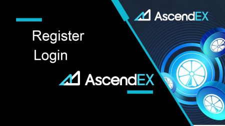 How to Register and Login Account in AscendEX