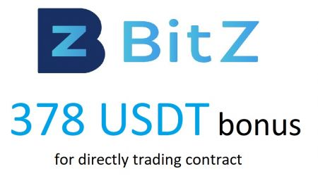 BitZ Trading Contract - Receive 378 USDT Bonus