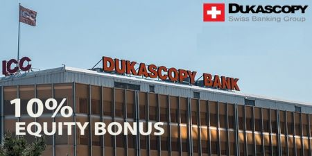Dukascopy Equity Bonus - 10% Bonus of the account