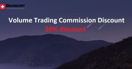 Dukascopy Volume Trading Commission Discount Program -  20% discount