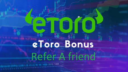 eToro Refer a Friend - Up to 100USD each