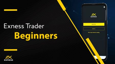 How to start Exness Trading in 2021: A Step-by-Step Guide for Beginners