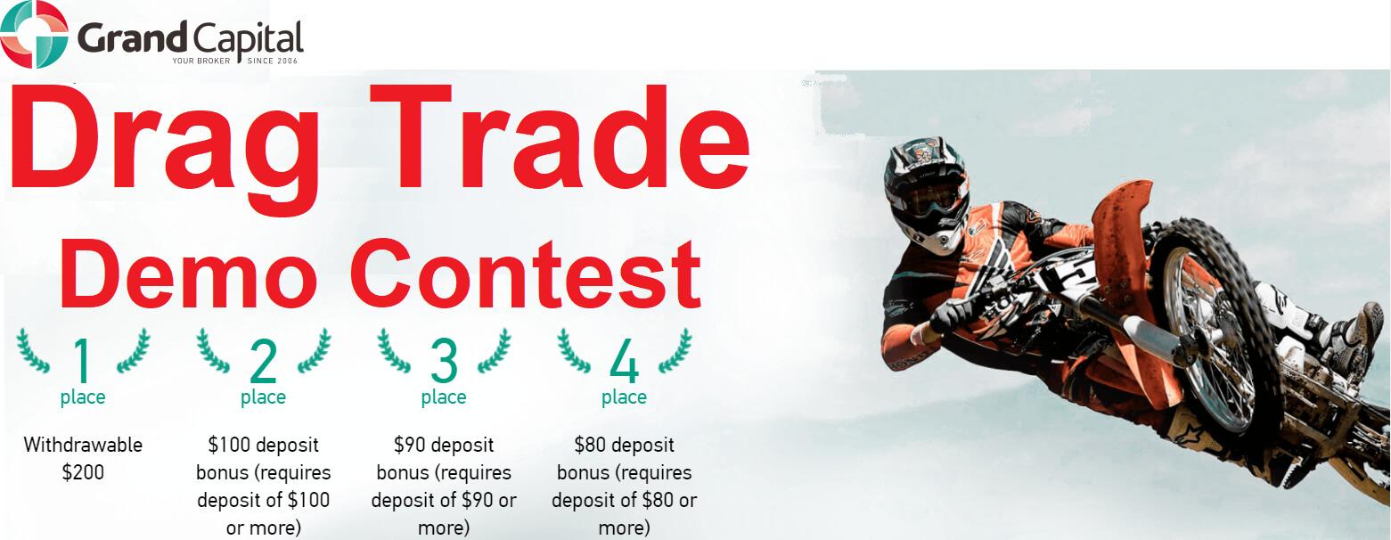 Grand Capital Drag Trade Demo Contest - $200 Bonus