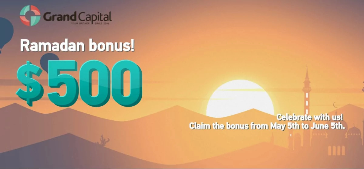 Grand Capital Ramadan Bonus - $500 for Free