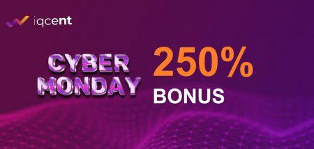 سپرده IQCent CYBER MONDAY - پاداش 250٪