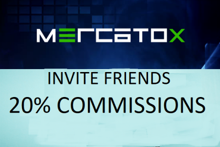 Mercatox Invite Friends and Earn more Money - 20% Commission from the Transaction