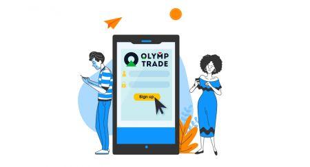 Cara Membuat Akun dan Mendaftar dengan Olymp Trade