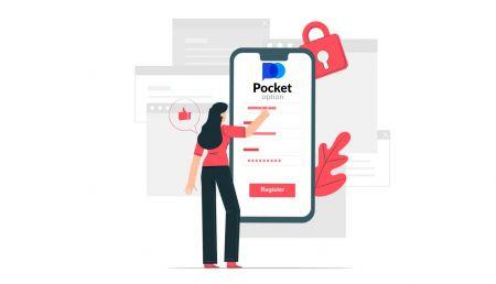 कैसे एक ट्रेडिंग खाता खोलें और Pocket Option पर पंजीकरण करें