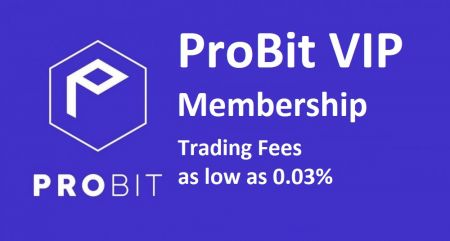 ProBit VIP Membership - Trading Fees 0.03%