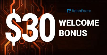 RoboForex Welcome Bonus 30 USD