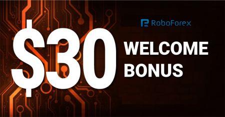 RoboForex স্বাগতম বোনাস - 30 ইউএসডি